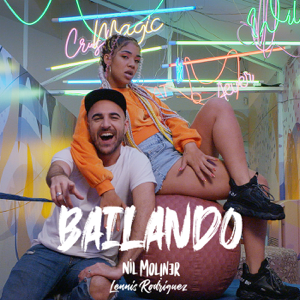 Nil Moliner - Bailando feat. Lennis Rodriguez