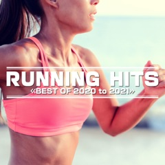 Running Hits -Best of 2020 to 2021-