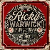 Ricky Warwick - When Life Was Hard & Fast