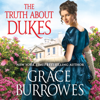Grace Burrowes - The Truth About Dukes  artwork