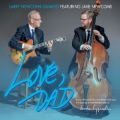 Larry Newcomb Quartet - Essential Messengers (feat. Jake Newcomb)