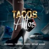 Tacos Altos feat Bryant Myers Alex Gargolas Single