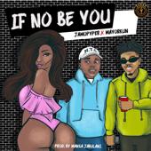 If No Be You (feat. Mayorkun) - Jamopyper