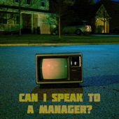 The Clockworks - Can I Speak to a Manager?