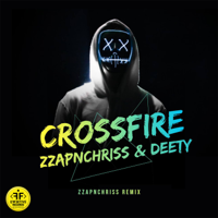 Crossfire (Record Mix) - ZZAPNCHRISS / DEETY