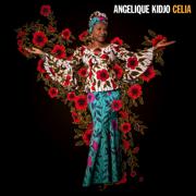 Celia - Angélique Kidjo - Angélique Kidjo