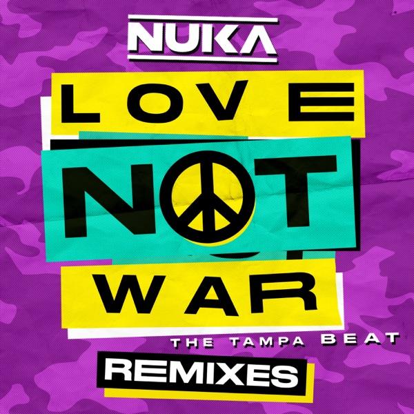 JASON DERULO FEAT NUKA LOVE NOT WAR (THE TAMPA BEAT)