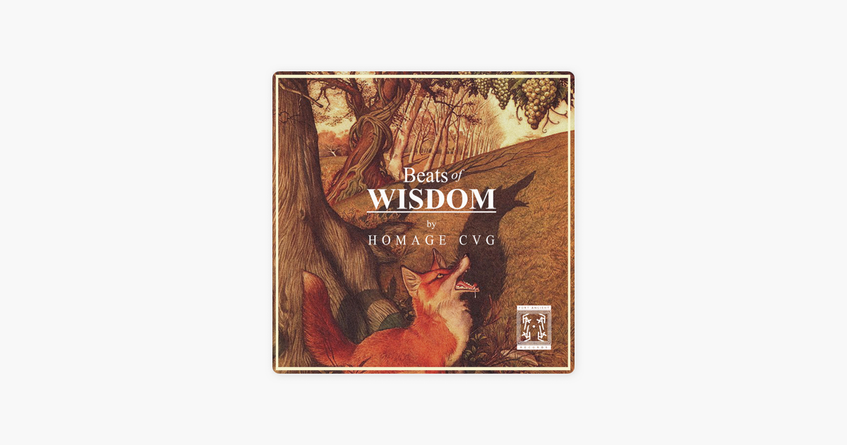 ‎Beats of Wisdom by Homage CVG