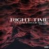 Right Time feat Tank Reggie Becton Remix Single