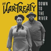 The War and Treaty - Wanna Get Outta Here