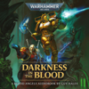 Guy Hayley - Darkness in the Blood: Blood Angels: Warhammer 40,000 (Unabridged)  artwork