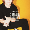 Someone You Loved Future Humans Remix - Lewis Capaldi mp3