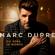 Marc Dupré Où sera le monde - Marc Dupré