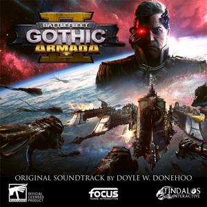 Doyle W. Donehoo - Battlefleet Gothic: Armada 2 (Original Soundtrack)