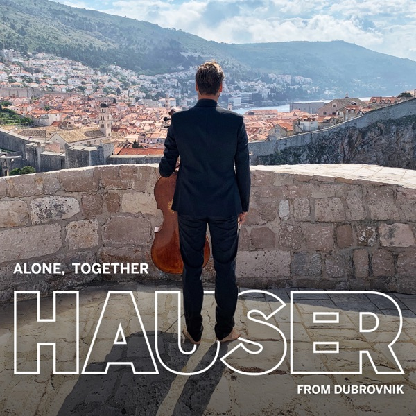 Alone, Together - from Dubrovnik
