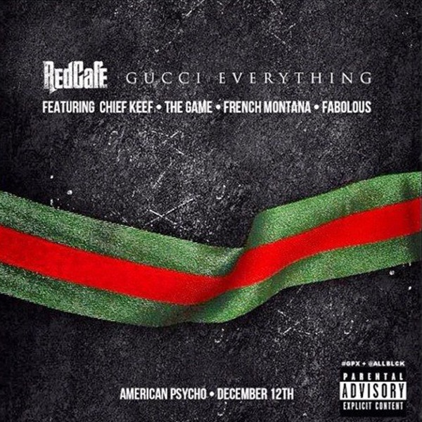 Gucci Everything (feat. French Montana, Fabolous, The Game & Chief Keef) - Single