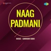 Naag Padmani (Original Motion Picture Soundtrack)