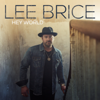 Download Lee Brice - Hey World Gratis, download lagu terbaru