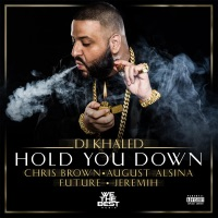 DJ Khaled - Hold You Down (feat. Chris Brown, August Alsina & Jeremih) - Single