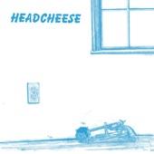 Headcheese - Talk to the Therapist