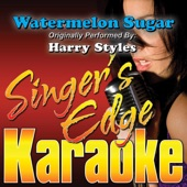 Watermelon Sugar (Originally Performed By Harry Styles) [Karaoke] artwork