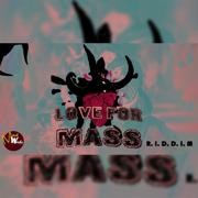 Love for Mass Riddim - EP - Various Artists - Various Artists