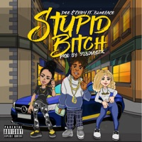 Stupid Bitch (feat. Blueface) - Single Mp3 Download