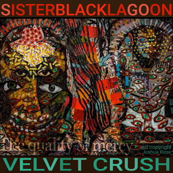 16d6e28ad8b Velvet Crush - Single Sister Black Lagoon · Alternative  2019