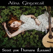Alina Gingertail - Steel for Humans (Lazare)