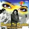 Guddi Te Gudde Dee Mulaqat Single