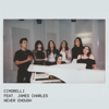 Never Enough feat James Charles - Cimorelli mp3