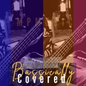 Bassically Covered