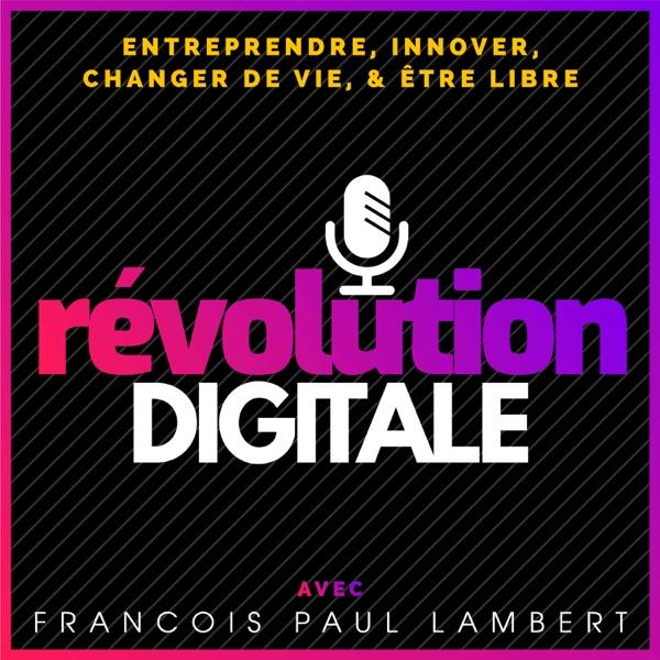 Révolution Digitale ™