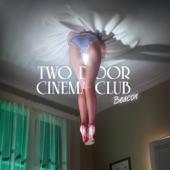Two Door Cinema Club - Next Year