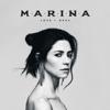 MARINA - LOVE + FEAR
