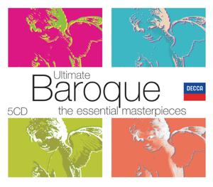 English Chamber Orchestra, I Musici, Karl Münchinger, Luigi Boccherini, Raymond Leppard & Stuttgarter Kammerorchester - Ultimate Baroque: The Essential Masterpieces