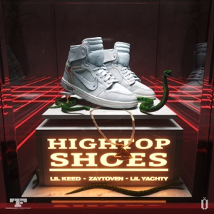 Lil Yachty, Lil Keed & Zaytoven - Hightop Shoes