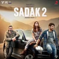 Ankit Tiwari, Suniljeet, Jeet Gannguli, Samidh Mukherjee & Urvi - Sadak 2 (Original Motion Picture Soundtrack)