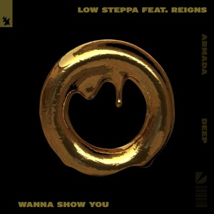 Wanna Show You (feat. Reigns) - Single