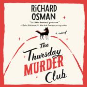 The Thursday Murder Club: A Novel (Unabridged)