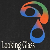 Looking Glass Commentary