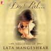 Do Pal Melodies of Lata Mangeshkar