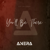 Anera - You'll Be There artwork