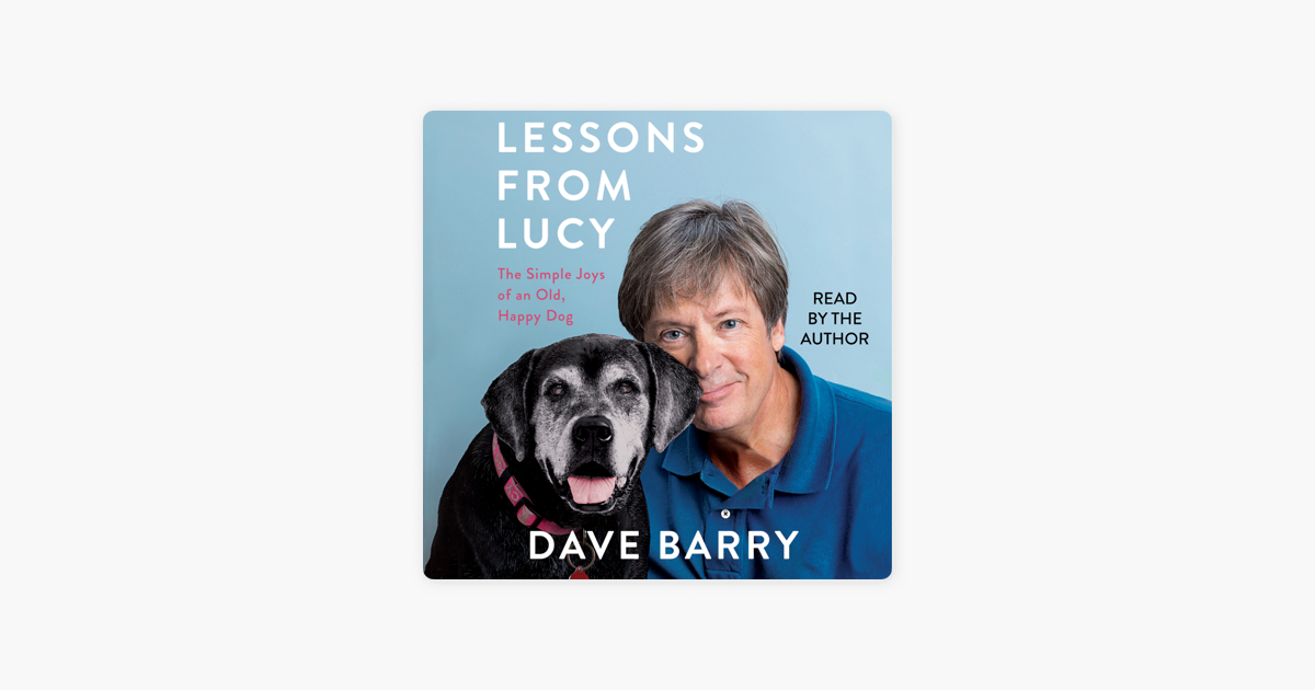 Lessons From Lucy (Unabridged) - Dave Barry