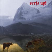 The Fat White Family - Serfs Up! artwork