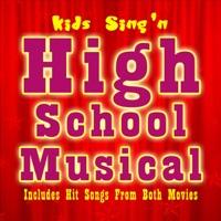 Kids Sing'n - High School Musical