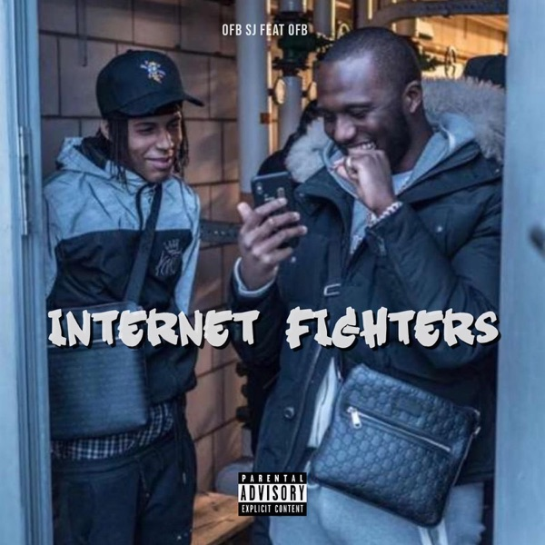 Internet Fighters (feat. OFB) - Single