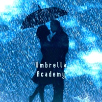The Umbrella Academy - Official Soundtrack