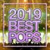 45. 2019 POPS BEST -テンションあがるヒット曲セレクト- - PARTY SOUND