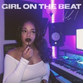Girl on the Beat, Vol. 1